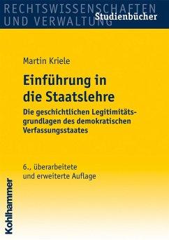 Einführung in die Staatslehre (eBook, ePUB) - Kriele, Martin