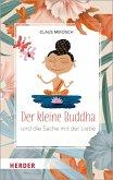 Der kleine Buddha und die Sache mit der Liebe (eBook, ePUB)