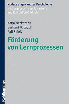 Förderung von Lernprozessen (eBook, ePUB) - Mackowiak, Katja; Lauth, Gerhard W.; Spieß, Ralf