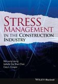 Stress Management in the Construction Industry (eBook, PDF)
