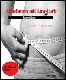 Abnehmen mit Low-Carb (Sammelband) (eBook, ePUB)
