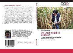 ¿Ciencia o política pública?