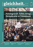 Polizeigewalt, Folter, Krieg: Demokratie in Trümmern (eBook, PDF)