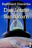 Das letzte Sandkorn (eBook, ePUB)