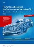 Prüfungsvorbereitung Kraftfahrzeugmechatroniker Teil 1