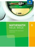 Mathematik Neue Wege SI 6. Arbeitsbuch. Niedersachsen