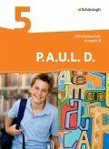 P.A.U.L. D. (Paul) 5. Schülerbuch. Differenzierende Ausgabe. Realschulen und Gemeinschaftsschulen. Baden-Württemberg