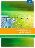 Mathematik Neue Wege. Qualifikationsphase Leistungskurs: Arbeitsbuch. Sekundarstufe 2. Nordrhein-Westfalen