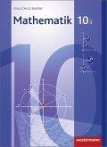 Mathematik 10. Schülerband. WPF 1. Realschulen. Bayern