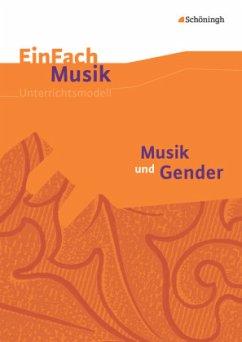 Musik und Gender. EinFach Musik