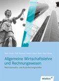 Rechtsanwalts- und Notarfachangestellte. Allgemeine Wirtschaftslehre mit Rechnungswesen: Schülerband