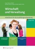 Wirtschaft und Verwaltung. Arbeitsbuch. Ausbildungsvorbereitung für die Berufsfachschule in Nordrhein-Westfalen