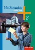 Mathematik 8. Arbeitsheft. Arbeitshefte für die Sekundarstufe 1