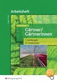 Gärtner / Gärtnerinnen. 3. Ausbildungsjahr Zierpflanzenbau: Arbeitsheft
