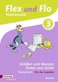Flex und Flo 3. Themenheft Größen und Messen. Bayern