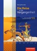 Die Reise in die Vergangenheit 5 / 6. Schülerband. Baden-Württemberg