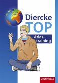 Diercke Weltatlas - Aktuelle Ausgabe. TOP Atlastraining