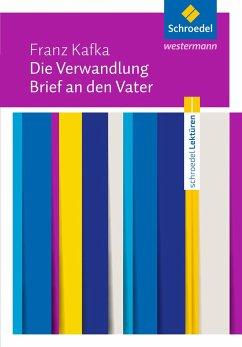 Die Verwandlung / Brief an den Vater: Textausgabe - Kafka, Franz