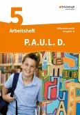 P.A.U.L. D. (Paul) 5. Arbeitsheft. Differenzierende Ausgabe. Realschulen und Gemeinschaftsschulen. Baden-Württemberg