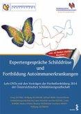 Expertengespräche Schilddrüse und Fortbildung Autoimmunerkrankungen