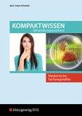 Medizinische Fachangestellte. Kompaktwissen Behandlungsassistenz