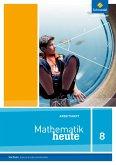 Mathematik heute 8. Arbeitsheft. Realschulbildungsgang. Sachsen