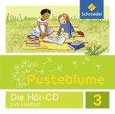 3. Schuljahr, Audio-CD zum Lesebuch / Pusteblume. Das Lesebuch, Allgemeine Ausgabe 2015
