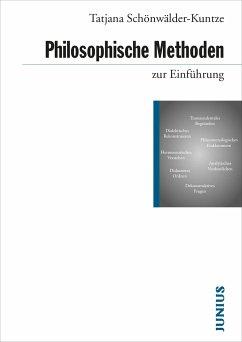 Philosophische Methoden zur Einführung - Schönwälder-Kuntze, Tatjana