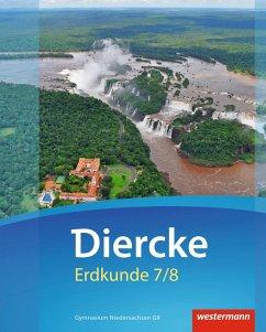 Diercke Erdkunde 7 / 8. Schülerband. Gymnasien G9. Niedersachsen