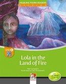 Lola in the Land of Fire, mit 1 CD-ROM/Audio-CD. Level e/4. Lernjahr und höher