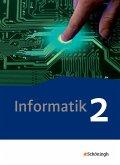 Informatik 2. Schülerband. Qualifikationsphase. Lehrwerk für die gymnasiale Oberstufe - Neubearbeitung