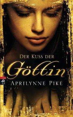 Der Kuss der Göttin / Earthbound Bd.1 (Mängelexemplar) - Pike, Aprilynne