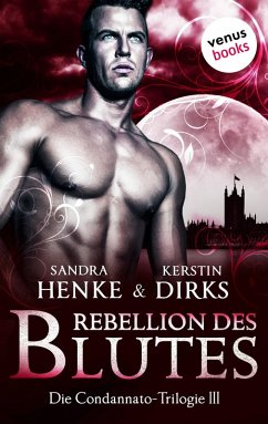 Rebellion des Blutes / Condannato Trilogie Bd.3 (eBook, ePUB)