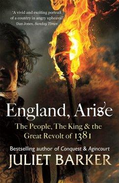 England, Arise - Barker, Juliet