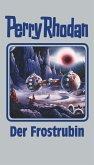 Der Frostrubin / Perry Rhodan - Silberband Bd.130