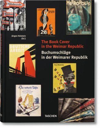 The Book Cover in the Weimar Republic - Holstein, Jürgen