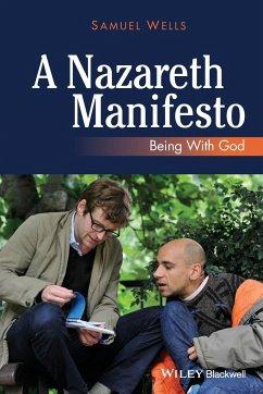 Nazareth Manifesto - Wells, Samuel