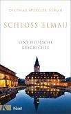 Schloss Elmau - Eine deutsche Geschichte (eBook, ePUB)