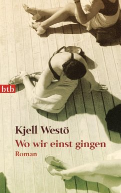 Wo wir einst gingen (eBook, ePUB) - Westö, Kjell