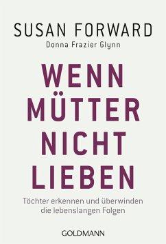 Wenn Mütter nicht lieben (eBook, ePUB)
