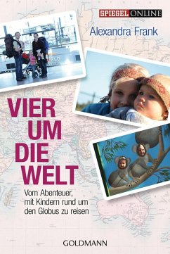 Vier um die Welt (eBook, ePUB) - Frank, Alexandra