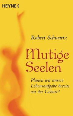 Mutige Seelen (eBook, ePUB) - Schwartz, Robert
