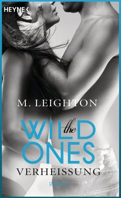 Verheißung / The Wild Ones Bd.3 (eBook, ePUB)