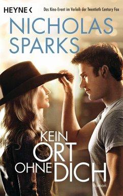 Kein Ort ohne dich (eBook, ePUB) - Sparks, Nicholas
