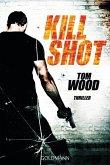 Kill Shot / Victor Bd.4 (eBook, ePUB)
