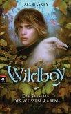 Die Stimme des weißen Raben / Wildboy Bd.1 (eBook, ePUB)