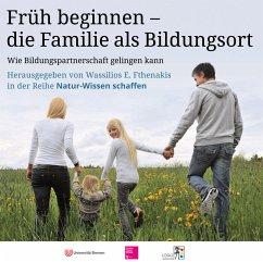 Natur-Wissen schaffen. Familie als Bildungsort