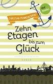 Freundinnen für's Leben - Roman 3: Zehn Etagen bis zum Glück (eBook, ePUB)