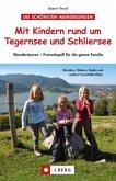 Mit Kindern rund um Tegernsee und Schliersee (Mängelexemplar)