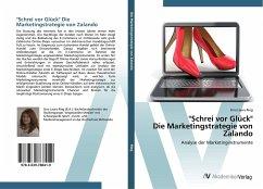 ´´Schrei vor Glück´´ Die Marketingstrategie von...